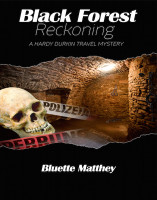 Black Forest Reckoning by  Bluette Matthey