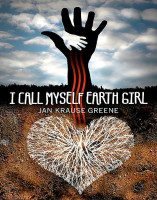 I Call Myself Earthgirl, by Jan Krause Greene
