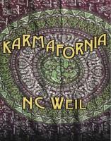 KARMAFORNIA by NC Weil