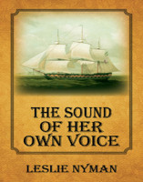 The Sound of Her Own Voice, by Leslie Nyman