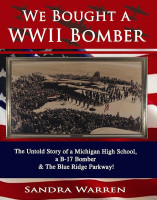 We Bought a WWII Bomber by Sandra Warren